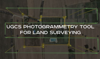 UgCS Photogrammetry Tool for Land Surveying